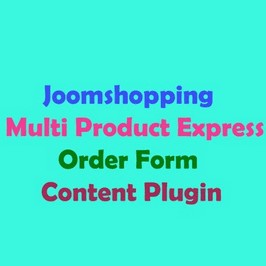 Joomshopping Multi Product Express Order Form Content Plugin