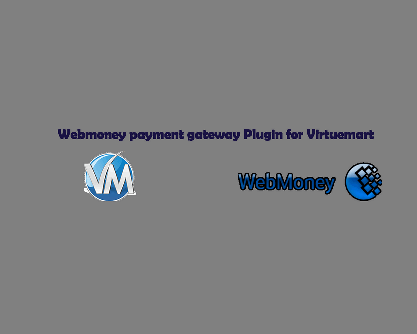 Webmoney payment gateway Plugin for Virtuemart